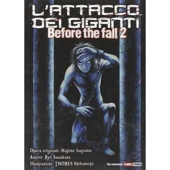Attacco Dei Giganti. Before The Fall 2 EDIZIONI STAR COMICS FUMETTI MANGA