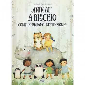 REFERENCE BOOKS - ANIMALI A RISCHIO. COME FERMIAMO L'ESTINZIONE? SASSI EDITORE LIBRI